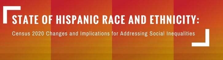State of Hispanic Race and Ethnicity